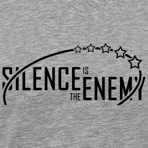 Silence.is.the.enemy (black) - Men's Premium T-Shirt