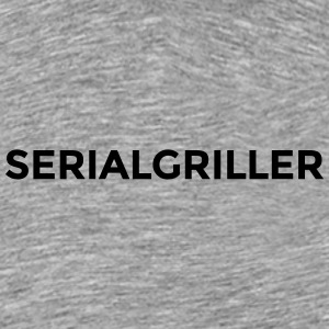 Serial Griller - Premium T-skjorte for menn