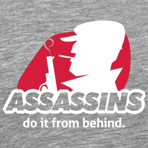 Assassine Do It From Behind, Witze nicht herum. - Männer Premium T-Shirt