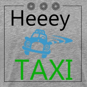HEEY TAXI - T-shirt Premium Homme