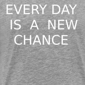 Every day is a new opportunity! - Men's Premium T-Shirt