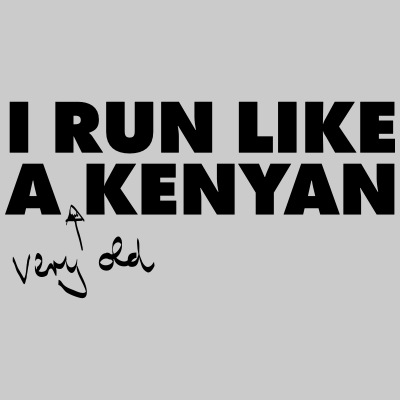 I Run Like A (Very Old) Kenyan