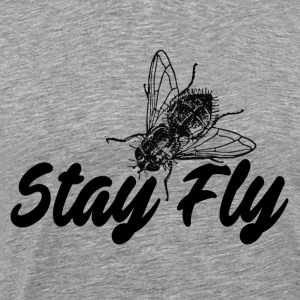 Stay Fly - T-shirt Premium Homme