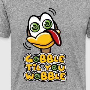 Funny Thanksgiving Gobble Til You Wobble - Men's Premium T-Shirt