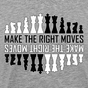 Make the right moves - Schach Schachmatt Taktik - Männer Premium T-Shirt