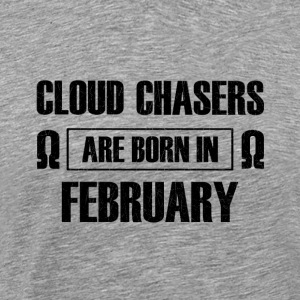 cloud chasers are born in february - Geburtstag - Männer Premium T-Shirt