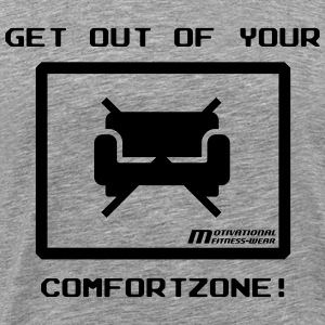 Get out of your comfort zone! - Men's Premium T-Shirt