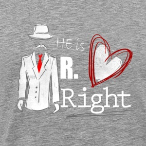 Mr. Right - Partnerlook Shirt 001 - Premium T-skjorte for menn