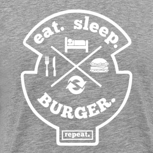 Eat Sleep Burger Repeat Hobby Sport T-Shirt - Männer Premium T-Shirt