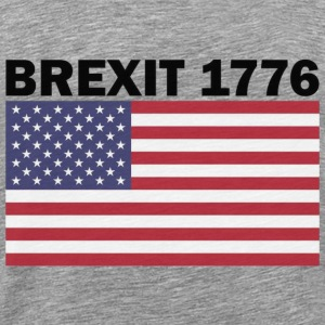 Brexit 1776 - Men's Premium T-Shirt