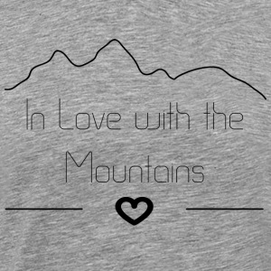 In Love with the Mountains - Männer Premium T-Shirt