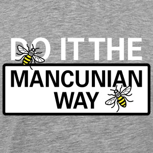 Do it the Mancunian Way - Men's Premium T-Shirt