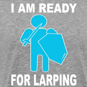 ready for larping - Camiseta premium hombre