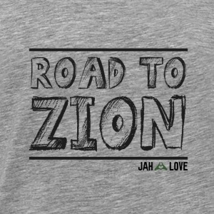 Road To Zion - T-shirt Premium Homme