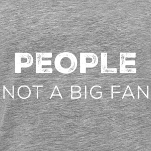 People introverts funny gift - Men's Premium T-Shirt