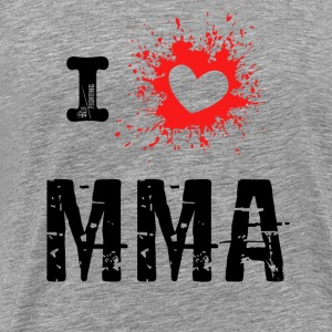 I Love MMA - Mixed Martial Arts, BJJ, Grappling r - Men's Premium T-Shirt