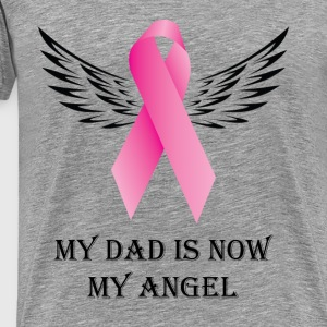 My Dad is now My Angel. Cancer Awareness - Men's Premium T-Shirt