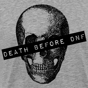 Death before DNF - Men's Premium T-Shirt
