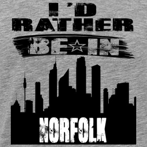 Gift Id rather be in Norfolk - Men's Premium T-Shirt