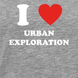 hobby gift birthday i love URBAN EXPLORATION - Männer Premium T-Shirt