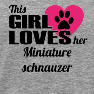 DOG THIS GIRL LOVES GIFT Miniature schnauzer - Men's Premium T-Shirt