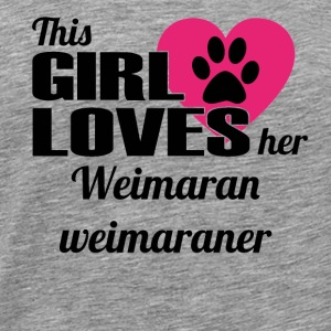 HUND DOG THIS GIRL LOVES GESCHENK Weimaran weimara - Männer Premium T-Shirt