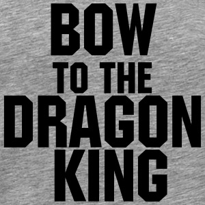 Bow til Dragon King - Herre premium T-shirt