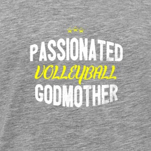Distressed - PASSIONATED VOLLEYBALL GODMOTHER - Men's Premium T-Shirt