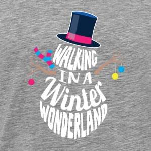 Walking in a Winter Wonderland Schneemann - Männer Premium T-Shirt