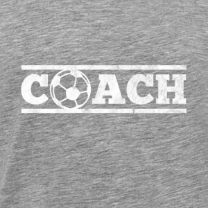 Gift for soccer coach - Men's Premium T-Shirt