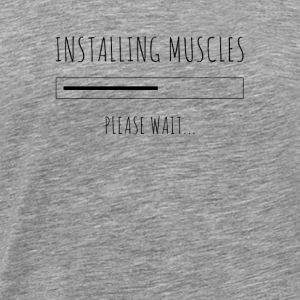 muscles in progress please wait ... black - Men's Premium T-Shirt