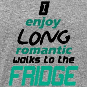i enjoy long romantic walks - Men's Premium T-Shirt
