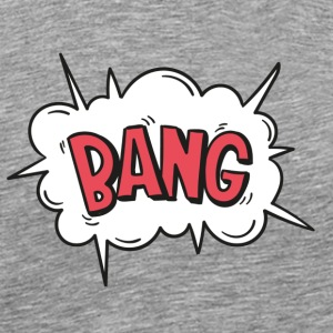 BANG! - Men's Premium T-Shirt