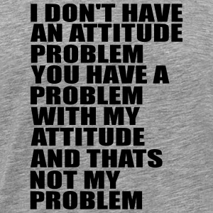 i don t have a problem quote