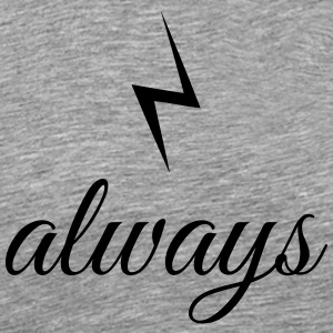 always - Men's Premium T-Shirt