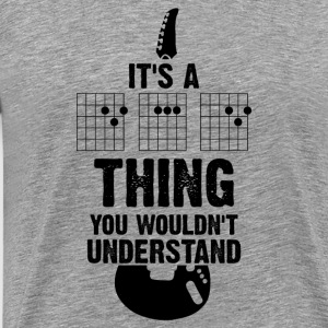 It's A Guitar Thing, You Woudn't Understand - Männer Premium T-Shirt