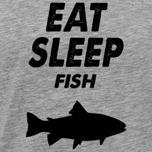 eat sleep fish - Men's Premium T-Shirt