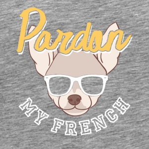 Excuse my French funny sayings - Men's Premium T-Shirt