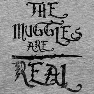 Märchen: The Muggles Are Real - Männer Premium T-Shirt