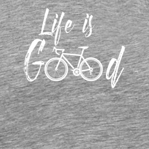 Life is good with bicycle! Gift bike - Men's Premium T-Shirt