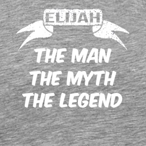 elijah the man the myth the legend - Men's Premium T-Shirt