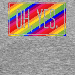 OH, YES. LESBIAN GAY LGBT GAY PRIDE AMOUR - T-shirt Premium Homme