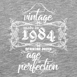 Vintage Made In 1984 Ekte Made To Perfection - Premium T-skjorte for menn