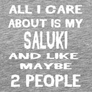 All i care about is my SALUKI - Men's Premium T-Shirt