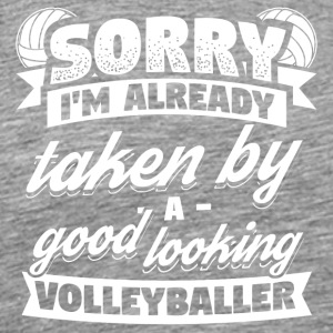 Volleyball Sorry reeds genomen shirt - Mannen Premium T-shirt
