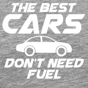 The best cars don't need fuel - Männer Premium T-Shirt