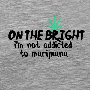 Addiction to Marijuana - Men's Premium T-Shirt