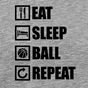 EAT SLEEP BALL REPEAT - Men's Premium T-Shirt