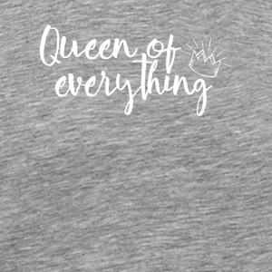 Queen of allt - Premium-T-shirt herr