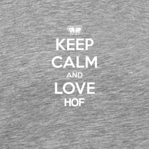 Keep Calm and love HOF - Männer Premium T-Shirt